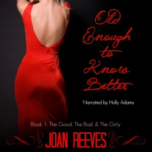 Old-Enough-To-Know-Better_by_Joan-Reeves