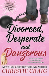 Divorced, Desperate & Dangerous