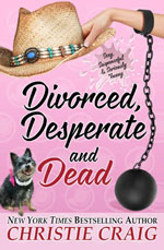 christie craig's divorced, desperate and dead
