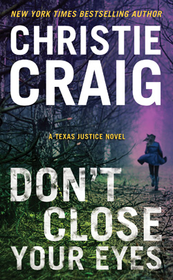 Christie Craig's Don't Close Your Eyes