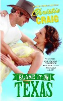 Christie Craig's Blame It On Texas