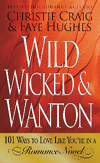 Wild, Wicked and Wanton